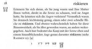 Zusammengesetztes Kanji - Auge und Sonne - riskieren