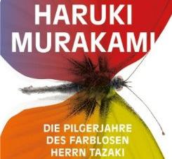 Die Pilgerjahre des farblosen Herrn Tazaki – Haruki Murakami