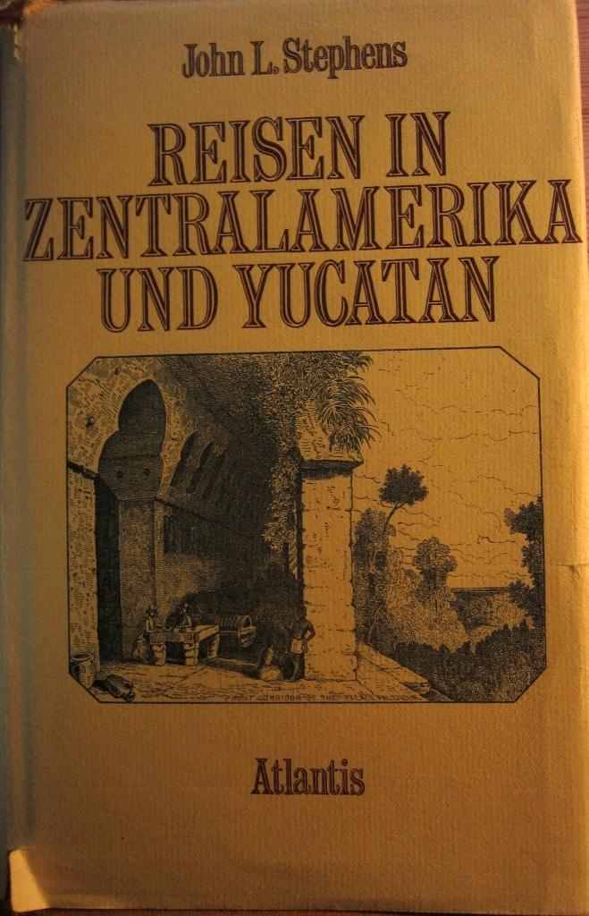 Buch - Reisen in Zentralamerika - Stephens