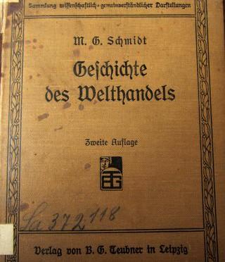 Geschichte des Welthandels – M.G. Schmidt – 1911
