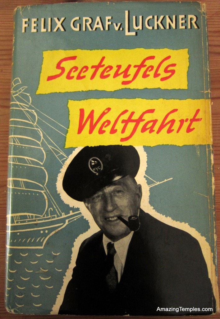 Seeteufels Weltfahrt - Felix Graf v. Luckner