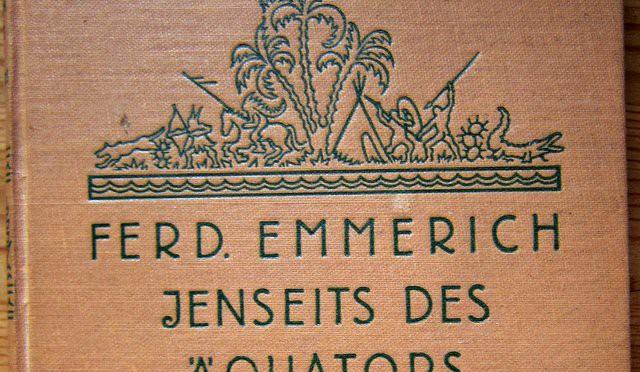Jenseits des Äquators – Ferdinand Emmerich -1929