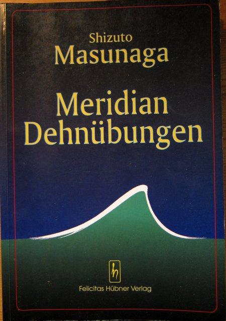 Shizuto Masunaga - Meridian Dehnübungen