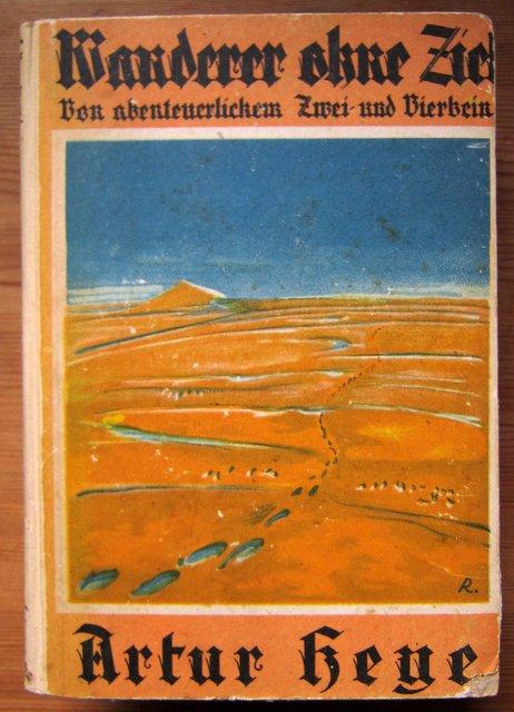 Wanderer ohne Ziel - Artur Heye - 1925