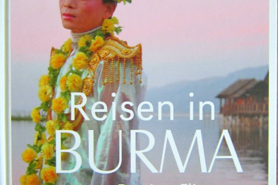Reisen in Burma – Bettina Flitner – Alice Schwarzer