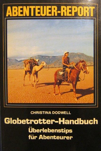 Globetrotter Handbuch - Überlebenstips für Abenteurer - Christina Dodwell