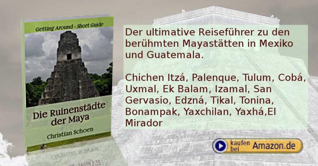 Die Ruinenstädte der Maya - Werbung