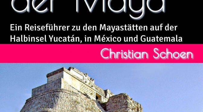 Die Ruinenstädte der Maya – 2. erweiterte Auflage #buch #reiseführer #buchhandel